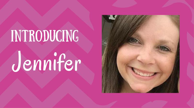 Introducing Jennifer!