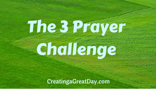 Three Prayer Challenge