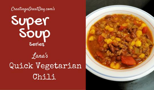 Super Soup Series: Quick Vegetarian Chili