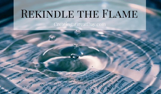 Rekindle the Flame {Testimony Tuesday}