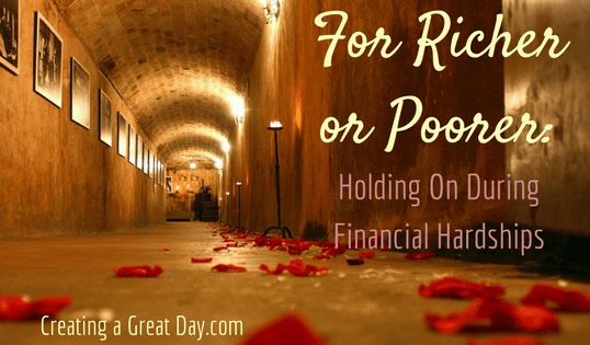 For Richer or Poorer: Holding On During Financial Hardships