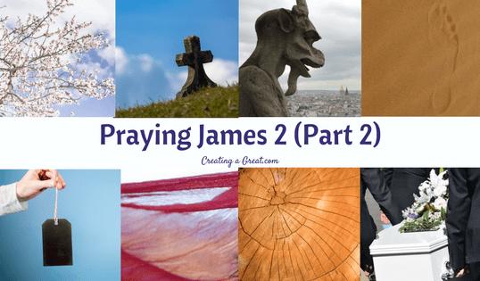 Praying James 2 (Part 2)